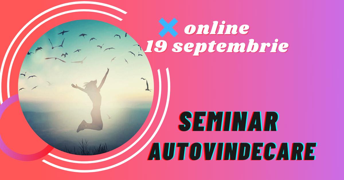 seminar autovindecare